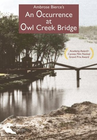 An Occurance at Owl Creek Bridge